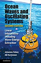 Ocean Waves and Oscillating Systems: Linear Interactions Including Wave-Energy Extraction (Cambridge Ocean Technology Series Book 8)