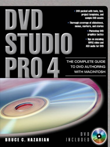DVD Studio Pro 4: The Complete Guide to DVD Authoring with Macintosh (English Edition)