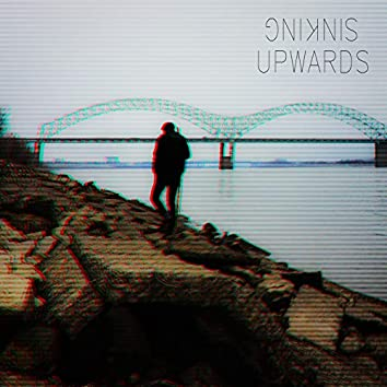 Sinking Upwards
