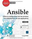Ansible - Gérez la configuration de vos serveurs et le déploiement de vos applications (2e édition)