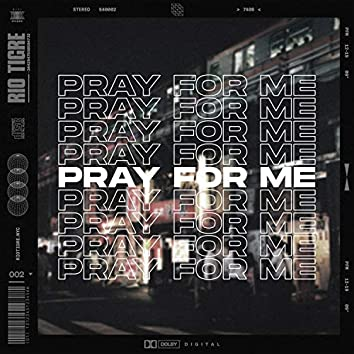 Pray for Me (Radio Edit)