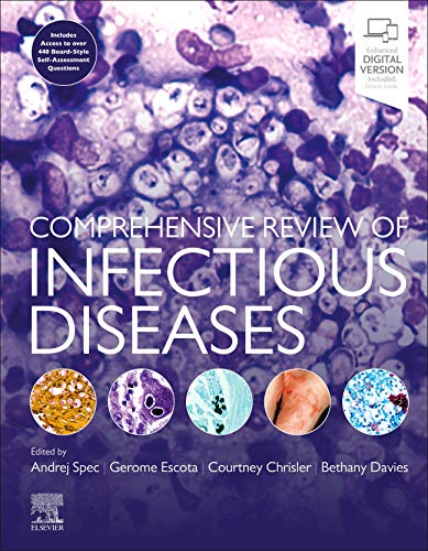Compare Textbook Prices for Comprehensive Review of Infectious Diseases 1 Edition ISBN 9780323568661 by Spec, Andrej,Escota, Gerome V.,Chrisler, Courtney,Davies MBBS MD MA MSc PGCertMedEd MRCP FRCPath, Bethany
