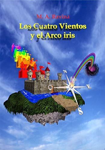 Los Cuatro Vientos y el Arco Iris