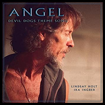 Angel (Devil Dogs Theme Song) [feat. Ira Ingber]