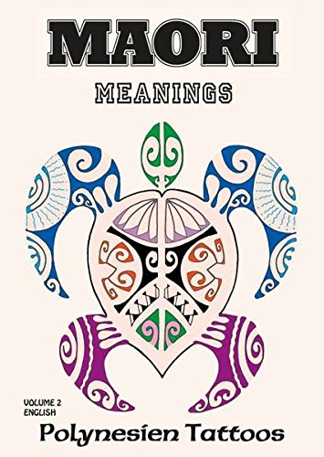 Maori Vol.2 - Meanings : Polynesien Tattoos