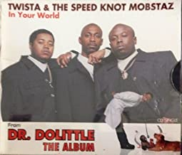 In Your World by Twista & The Speed Knot Mobstaz (1998-06-30)