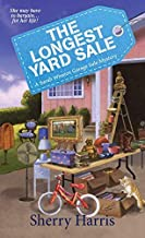 The Longest Yard Sale: A Sarah Winston Garage Sale Mystery by Sherry Harris (2015-06-30)