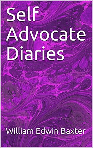 Couverture du livre Self Advocate Diaries (Adult iPad Pamphlets Book 4) (English Edition)