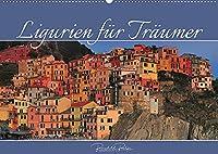 Ligurien fuer Traeumer (Wandkalender 2022 DIN A2 quer): Malerische Doerfer Liguriens zwischen Bergen und Meer (Monatskalender, 14 Seiten )