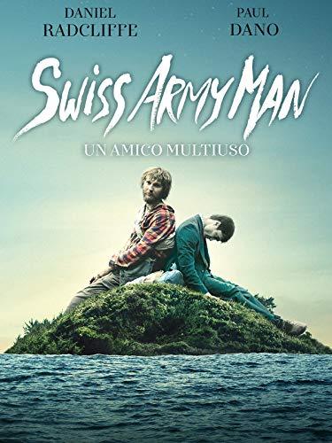 Swiss Army Man - Un Amico Multiuso
