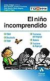 EL NIÑO INCOMPRENDIDO: TDHA. DISCALCULIA. TANV.TRASTORNOS DEL LENGUAJE. DISLEXIA. TRESTORNO DE ASPERGER (El Medico En Casa (amat))