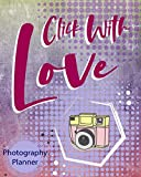 Click With Love: Photography Planner Keep Your Appointments