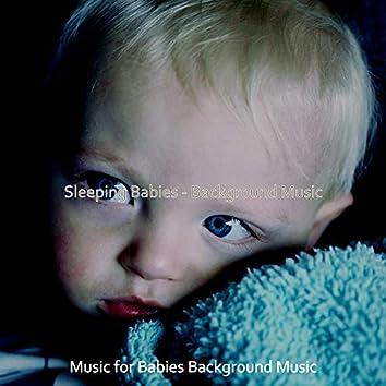 Sleeping Babies - Background Music