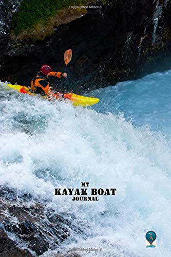 MY KAYAK BOAT JOURNAL DOT GRID STYLE NOTEBOOK: 6x9 inch daily bullet notes on dot grid design creamy colored pages with kayak at water falls cover ... idea for woman man kids as kayak accessories