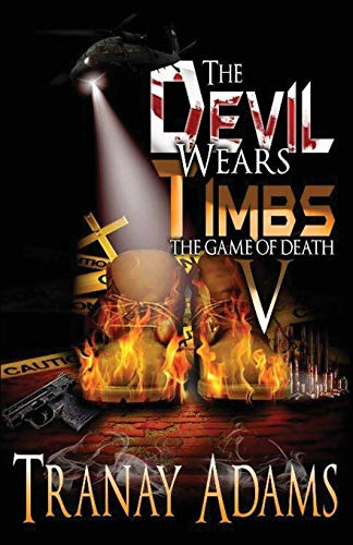 The Devil Wears Timbs 5: The Game Of Death