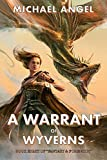 A Warrant of Wyverns: Book Eight of 'Fantasy & Forensics' (Fantasy & Forensics 8)