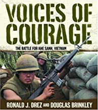 Voices of Courage: The Battle for Khe Sanh, Vietnam