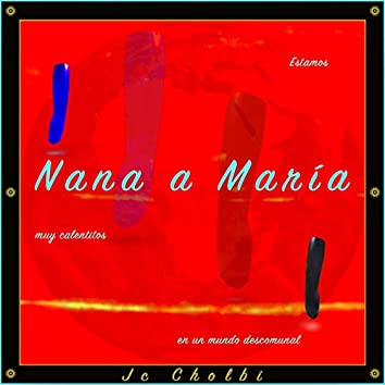 Nana a María