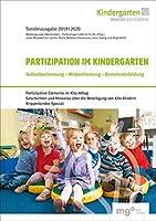 Partizipation im Kindergarten: Selbstbestimmung - Mitbestimmung - Demokratiebildung