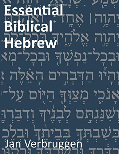 Compare Textbook Prices for Essential Biblical Hebrew: The Language and Life of Ancient Israel 2 Edition ISBN 9781500736156 by Verbruggen, Jan L.