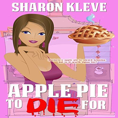 Apple Pie to Die For     To Die For series              De :                                                                                                                                 Sharon Kleve                               Lu par :                                                                                                                                 T. Jennings                      Durée : 1 h et 45 min     Pas de notations     Global 0,0