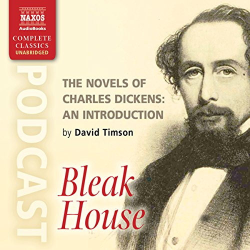The Novels of Charles Dickens: An Introduction by David Timson to Bleak House cover art