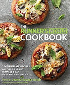 Free download the runners world cookbook 150 ultimate recipes for product description runners need to eat well in order to perform and what they eat can have a direct influence on how they run the runners world cookbook forumfinder Choice Image