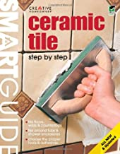 Smart Guide®: Ceramic Tile, All New 2nd Edition: Step by Step (Home Improvement) (English and English Edition)