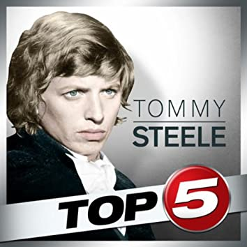 Top 5 - Tommy Steele - EP