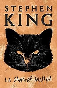 La sangre manda/ If It Bleeds par Stephen King