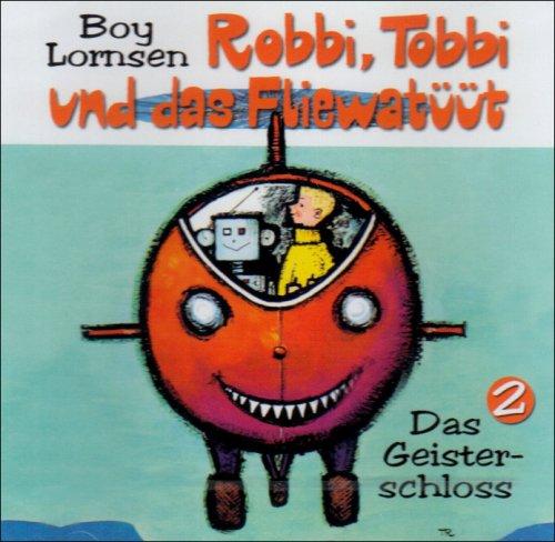 Robbi, Tobbi und das Fliewatüüt - CDs: Das Geisterschloss