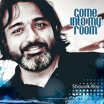Come Into My Room (feat. Sunny Dutta)
