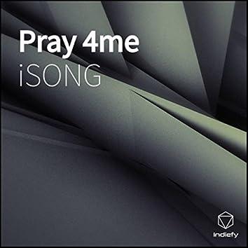 Pray 4 Me