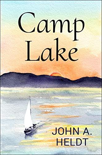 Camp Lake by John A. Heldt ebook deal