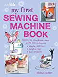 Best Portable Sewing Machines - My First Sewing Machine Book: 35 fun Review
