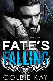 Fate's Falling (Satan's Sinners M.C. Book 8) by [Colbie Kay, Maria Vickers]