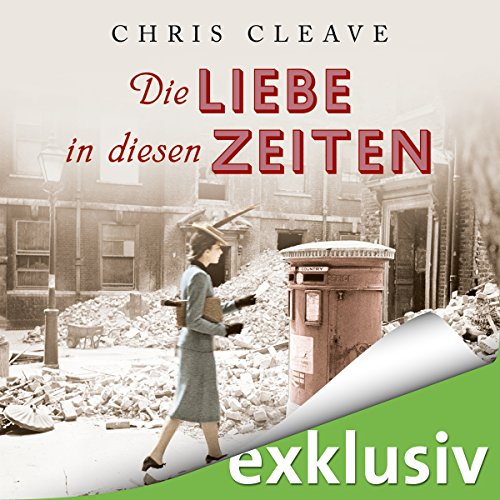 Die Liebe in diesen Zeiten audiobook cover art