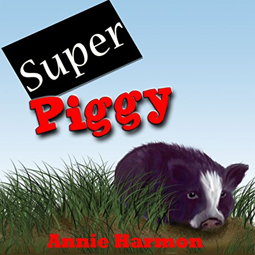 Super Piggy audiobook cover art