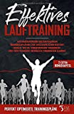 Effektives Lauftraining: Mit einzigartigen Halbmarathon Trainingsplänen zur unglaublichen Bestzeit. Bonus: Wie du Verletzungen vermeiden und dein Training erheblich verbessern kannst. - FIVEHANDSUP