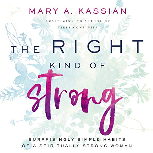 The Right Kind of Strong audiobook cover art