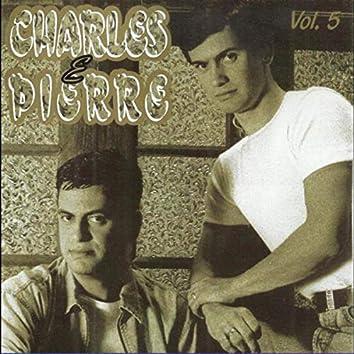 Charles & Pierre Vol. 5