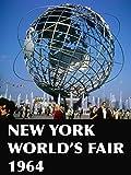 New York World's Fair 1964...