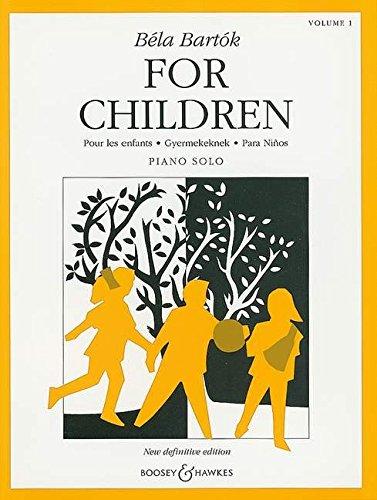 For Children: Pour les enfants · Gyermekeknek · Para Niños. Vol. 1. Klavier.