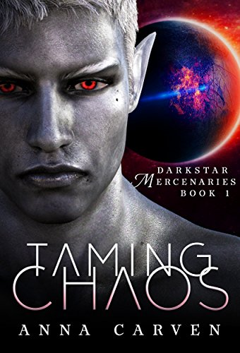 Taming Chaos (Darkstar Mercenaries Book 1)