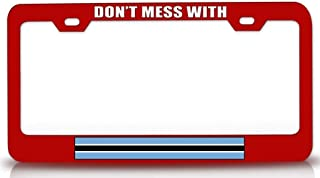 Custom Brother - Don't Mess with Botswana Country Flag Steel Metal License Plate Frame Red