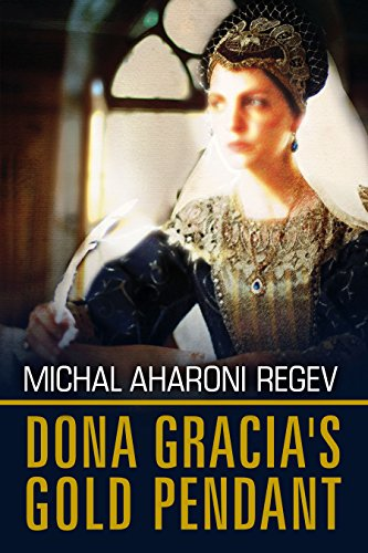 Doña Gracia's Gold Pendant by Michal Aharoni Regev ebook deal