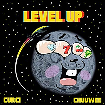 Level Up (feat. Chuuwee)
