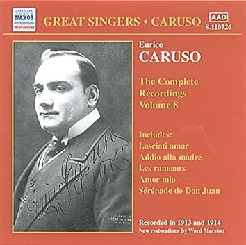 Caruso, Enrico: Complete Recordings, Vol.  8 (1913-1914)
