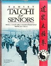 Taoist Tai Chi for Seniors : Instruction in the Foundation Exercises of Taoist Tai Chi with Dr. Elliot Kravitz