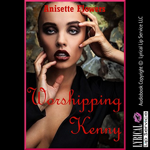 Worshipping Kenny: A Tale of Cock Worship in Five Stories cover art